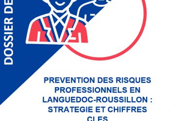 Prévention des risques professionnels en Languedoc-Roussillon : stratégie et chiffres clés